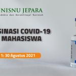 Kegiatan Vaksinasi Covid-19 bagi Mahasiswa