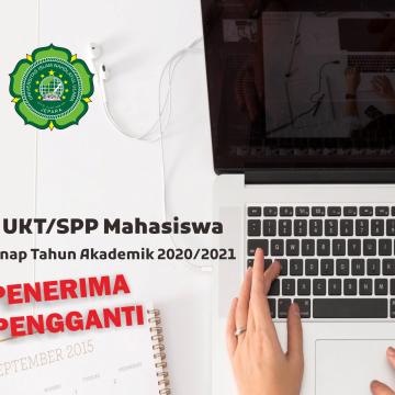 Pendaftaran Penerima Pengganti Program Bantuan UKT/SPP Mahasiswa Semester Genap Tahun Akademik 2020/2021