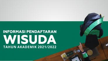 Informasi Pendaftaran Wisuda TA 2021/2022