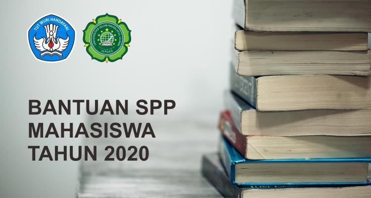 Bantuan SPP Mahasiswa Tahun 2020 dari Kementerian Pendidikan dan Kebudayaan