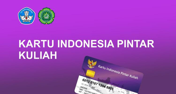 Pendaftaran Kartu Indonesia Pintar Kuliah Tahun 2020