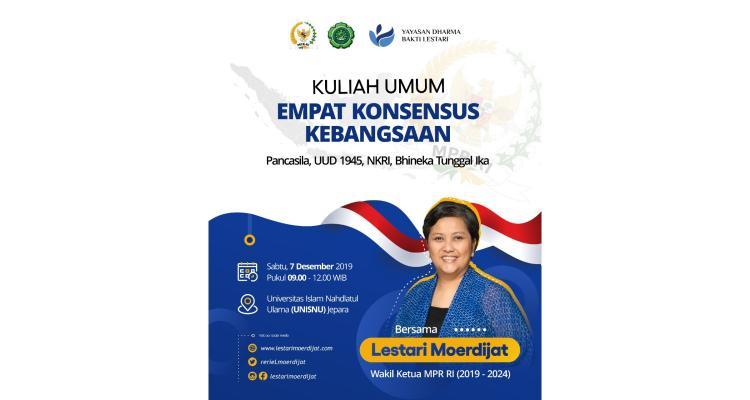 Kuliah Umum Empat Konsensus Kebangsaan Bersama Ibu Lestari Moerdijat (Wakil Ketua MPR RI)