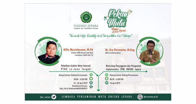Pekan Mutu UNISNU Jepara 2019 - Pelatihan Auditor Mutu Internal PTNU se-Jawa Tengah