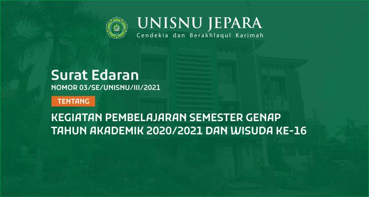 Edaran Kegiatan Pembelajaran Semester Genap TA 2020/2021 Dan Wisuda Ke-16