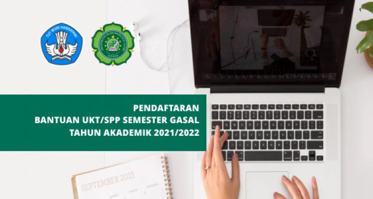 Pendaftaran Bantuan UKT/SPP Semester Gasal TA 2021/2022